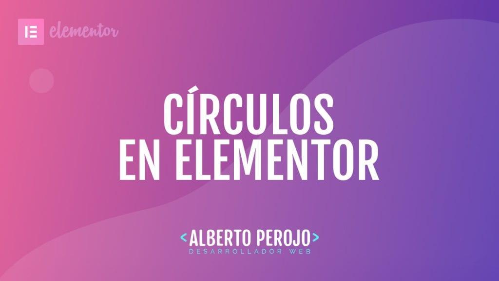 como hacer circulos en elementor
