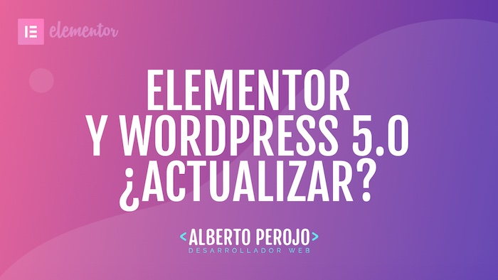 Post elementor actualizar a gutenberg wordpress 5.0